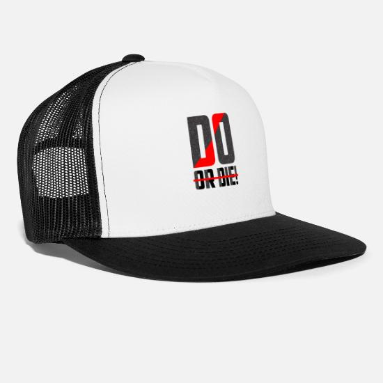 Die Caps - do or die - Trucker Cap white/black