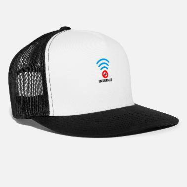 Internet no internet - Trucker Cap