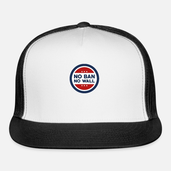 Politics Caps - No Ban! No Wall! - Trucker Cap white/black