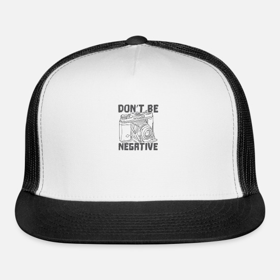 Old Caps - Don't Be Negative - Trucker Cap white/black