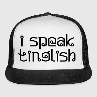 i speak tinglish - Trucker Cap
