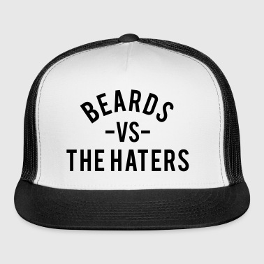 Beards Vs. The Haters - Trucker Cap