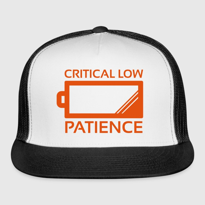 Critical Low Patience - Trucker Cap