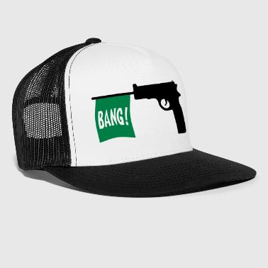 Gang-bang Bang - Trucker Cap