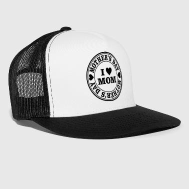 I Love Mom Mother's Day Stamp - Trucker Cap