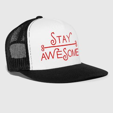 stay awesome typo line - Trucker Cap