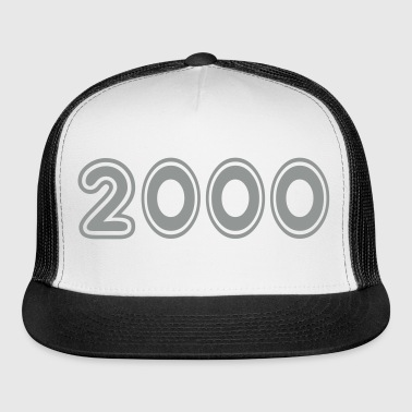 2000, Numbers, Year, Year Of Birth - Trucker Cap