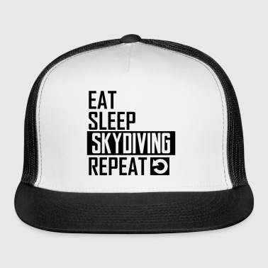eat sleep skydiving - Trucker Cap