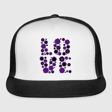 Blossoming Love by Cheerful Madness!! - Trucker Cap