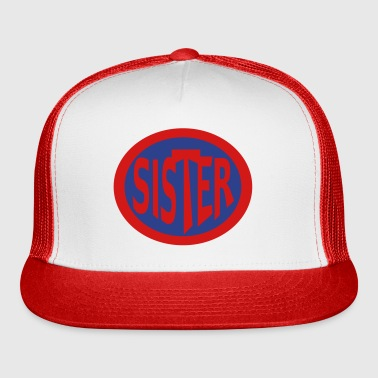 Super, Hero, Heroine, Super Sister - Trucker Cap