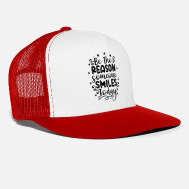 Queen be the reason someone smiles today 01 - Trucker Cap