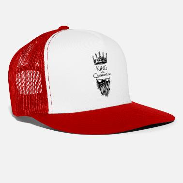 King King of the Quarantine - Trucker Cap