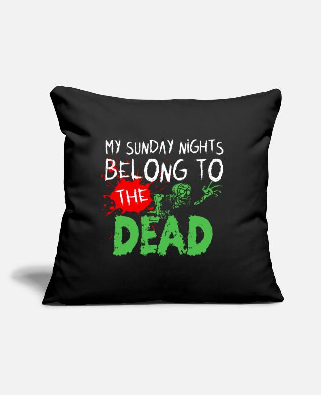"Horror Pillow Cases - MY SUNDAY NIGHTS BELONG TO THE DEAD - Throw Pillow Cover 18"" x 18"" black"