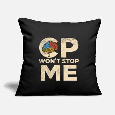 "Spastic Cerebral Palsy Wont Stop Me - Throw Pillow Cover 18"" x 18"""