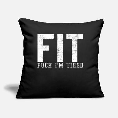 "Fitness Fit fitness joke - Throw Pillow Cover 18"" x 18"""