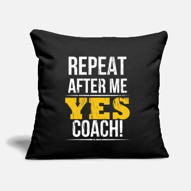 "Sport Yes Coach Sports Coaching - Throw Pillow Cover 18"" x 18"""