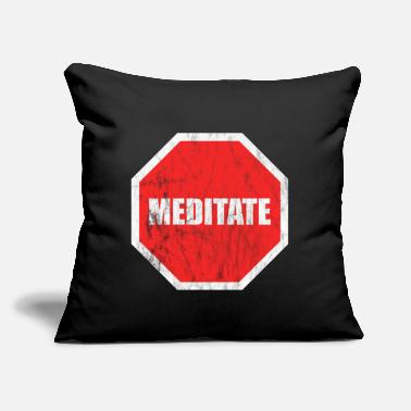"Meditating meditate - Throw Pillow Cover 18"" x 18"""