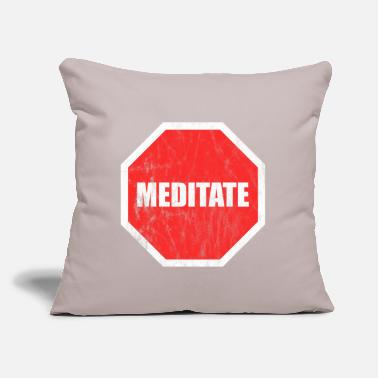 "Meditation meditate - Throw Pillow Cover 18"" x 18"""