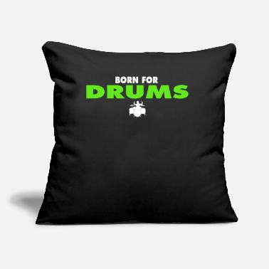 "Trommer Hobbies Tabour BORN FOR DRUMS Tee - Throw Pillow Cover 18"" x 18"""