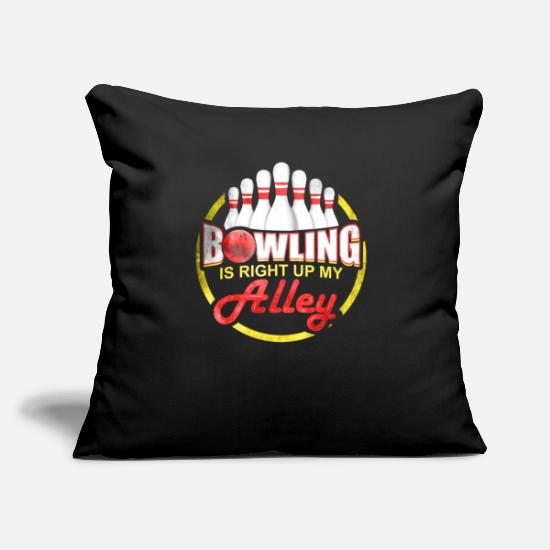 "Bowling Pillow Cases - Bowling is Right Up My Alley - Throw Pillow Cover 18"" x 18"" black"