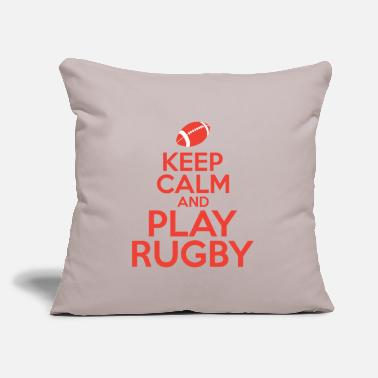 "Calm Keep calm and play rugby sports gift present - Throw Pillow Cover 18"" x 18"""
