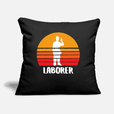 "Labor The Laborer - Throw Pillow Cover 18"" x 18"""