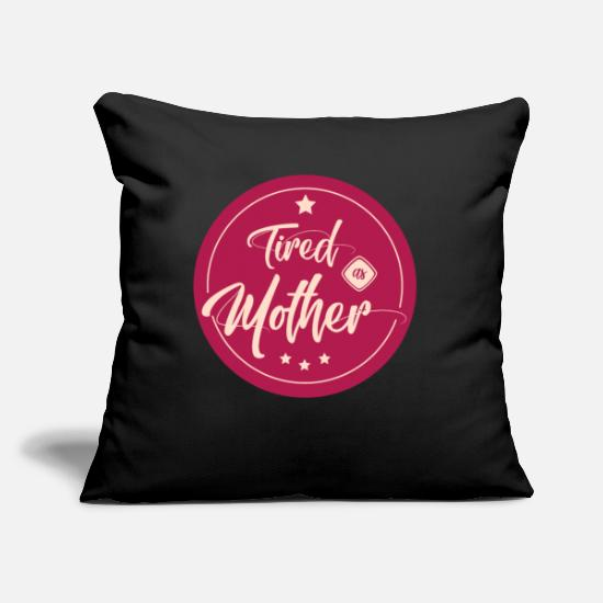 "Love Pillow Cases - Tired Mama - Throw Pillow Cover 18"" x 18"" black"