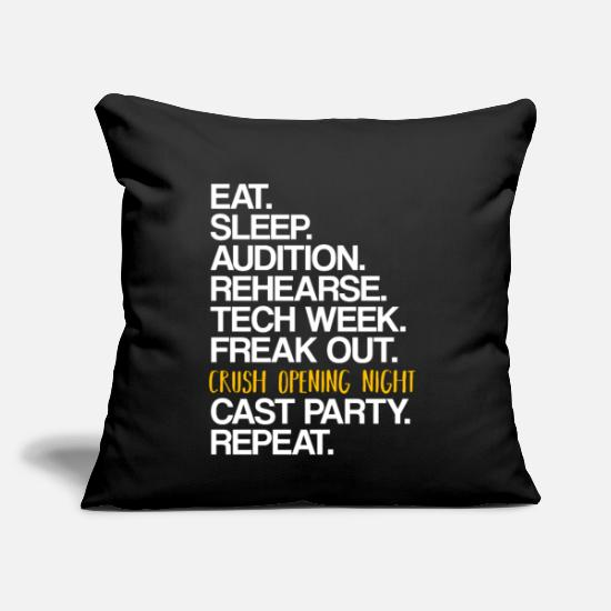 "Broadway Pillow Cases - Eat Sleep Audition | Theater Nerd, Musical - Throw Pillow Cover 18"" x 18"" black"