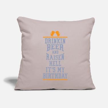"Bursdag Drinking Beer Raisen Hell Its My Birthday - Throw Pillow Cover 18"" x 18"""