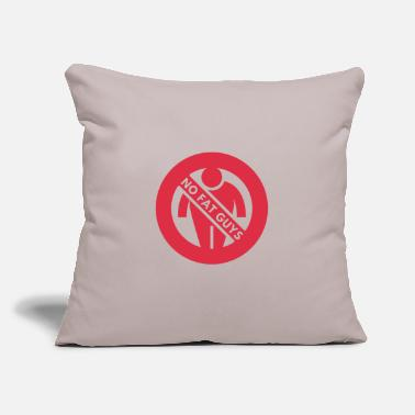 "No Fat Guys - Throw Pillow Cover 18"" x 18"""