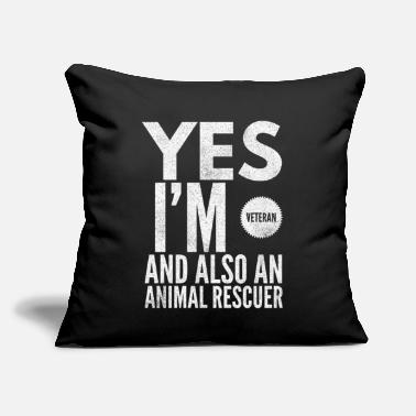"Sarcasm Yes I'm Veteran And Also An Animal Rescuer - Throw Pillow Cover 18"" x 18"""