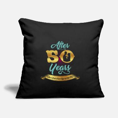 "Wedding 50th Wedding Anniversary She Still Puts Up With Me - Throw Pillow Cover 18"" x 18"""