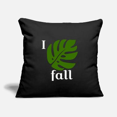 "Fall I fall in the fall - Throw Pillow Cover 18"" x 18"""