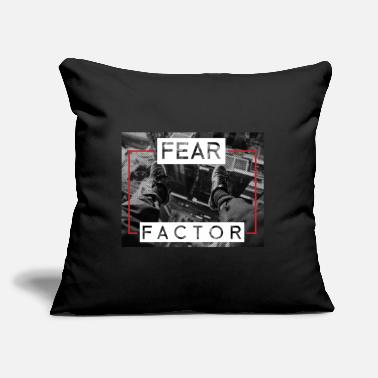 "Factor Fear Factor - Throw Pillow Cover 18"" x 18"""