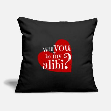"Funny Valentine's Day - Will You Be My Alibi - Throw Pillow Cover 18"" x 18"""