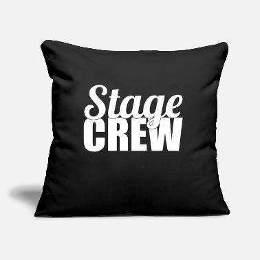 "Stage Stage Crew - Throw Pillow Cover 18"" x 18"""