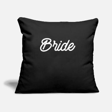 "Bride Bride Bride Gift - Throw Pillow Cover 18"" x 18"""