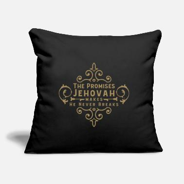 "Jehovah Jehovah's Promise Never Breaks Cool Gift - Throw Pillow Cover 18"" x 18"""
