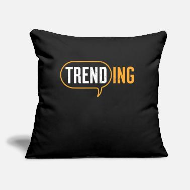 "Trend Trend Trending Chatbox Trendsetter Funny Gift - Throw Pillow Cover 18"" x 18"""