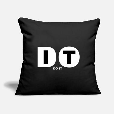 "Doing DO IT - Throw Pillow Cover 18"" x 18"""
