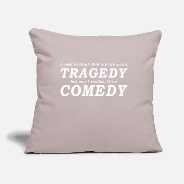 "Comedy It s a Comedy - Throw Pillow Cover 18"" x 18"""