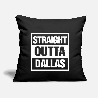 "Straight Outta Dallas Straight Outta Dallas, Texas - Throw Pillow Cover 18"" x 18"""
