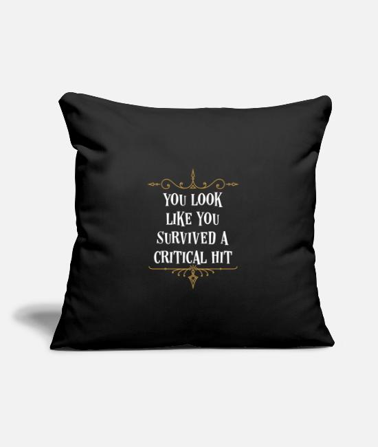 "Board Game Pillow Cases - You Look Like You Survived A Critical Hit - Throw Pillow Cover 18"" x 18"" black"