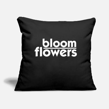 Bloom Flowers Bloom - Throw Pillow Cover