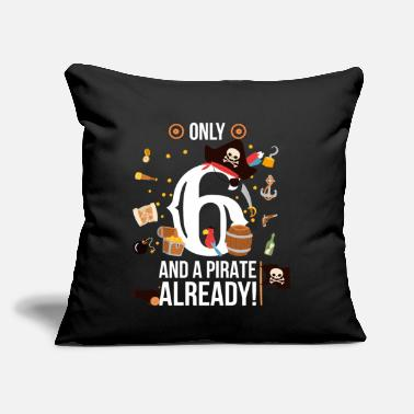 "6th Birthday Boy Only 6 And A Pirate Already - Throw Pillow Cover 18"" x 18"""