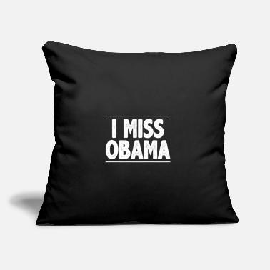 "Obama Obama Shirts - I Miss Obama - Throw Pillow Cover 18"" x 18"""