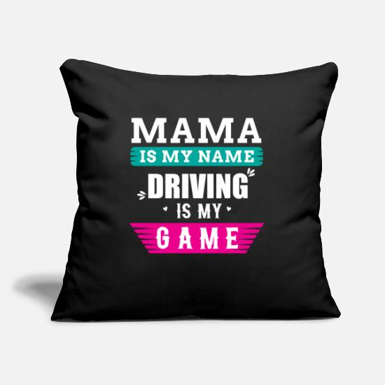 "Gift Idea Pillow Cases - driving a car mama saying - Throw Pillow Cover 18"" x 18"" black"