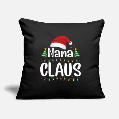 "Best Nana Eve Funny Santa Nana Claus Christmas Family Matching - Throw Pillow Cover 18"" x 18"""