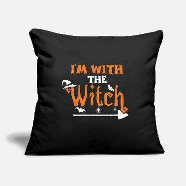 "Witch I'm With The Witch - Witch - Throw Pillow Cover 18"" x 18"""