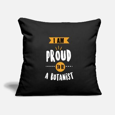 "Phytology I Am Proud To Be Botanist - Botany Gift - Throw Pillow Cover 18"" x 18"""